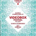 """魔金石丨刘窗、刘野夫将参加2017巴黎Videobox录像节""""De Bruits et de Mouvements"""""""