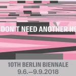 第10届柏林双年展:我们不需要另一个英雄